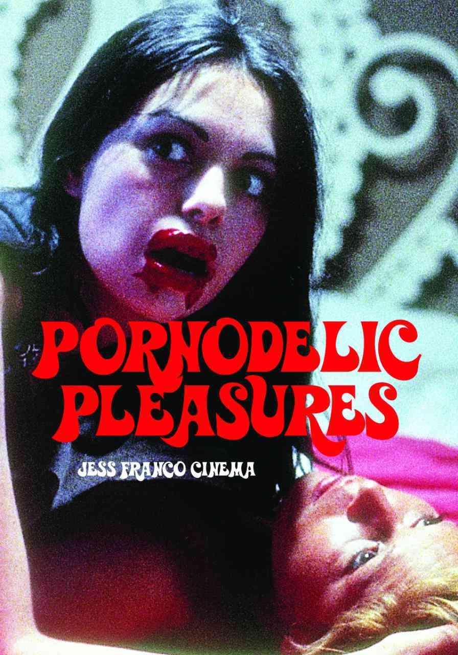Pornodelic Pleasures By Hunter, Jack
